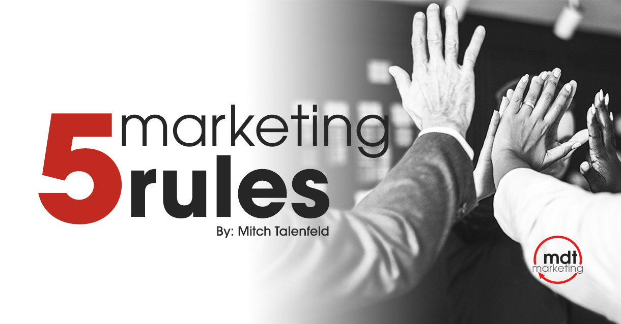 Image of a group sharing high fives with a text on the image showing 5 marketing rules By: Mitch Talenfeld