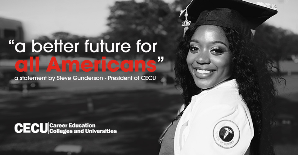 """Image of a woman wearing her graduation uniform with a text on the image showing """"a better future for all Americans"""" a statement by Steve Gunderson - President of CECU and CECU logo at the bottom"""