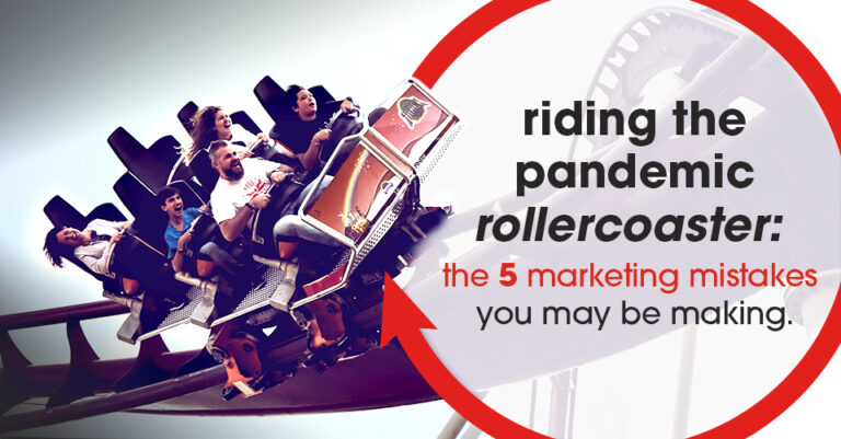 Marketing Mistakes during a pandemic