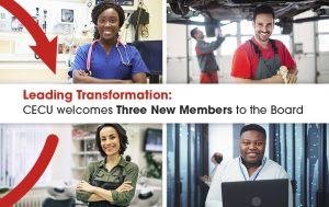 Image showing people with four different professions and text on the image showing Leading Transformation: CECU welcomes Three New Members to the Board